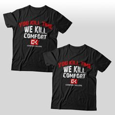 T-Shirt for Comfort Killers! by [ SINDY ]