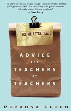 See Me After Class by Roxanna Elden. Gift for my teacher friends or son's teachers??