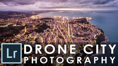 #VR #VRGames #Drone #Gaming Editing Drone Photography with Lightroom / Night cityscape Dji Phantom post processing / Episode #24 adobe, adobe lightroom, DJI Inspire, DJI Mavic, DJI Phantom 3, DJI Phantom 3 Advanced, DJI Phantom 3 Professional, DJI Phantom 4, Drone Videos, editing, how-to, lightoom, photoshop, post processing, Premiere, retouching, School, scott kelby, serge ramelli, tutorial #Adobe #AdobeLightroom #DJIInspire #DJIMavic #DJIPhantom3 #DJIPhantom3Advanced #DJI