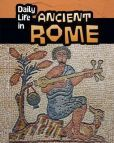 Daily Life in Ancient Rome by Don Nardo Age   Lexile: 850L  This is a Infographic collection that answers questions varying from how the Romans were a successful empire to what they ate for dinner. This is a very fun and informative collection. Grade Level: 3rd grade+ *****