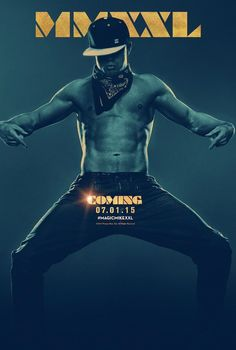 First poster and stills from Magic Mike XXL, the sequel to the 2012 hit. Starring Channing Tatum, Matt Bomer, Amber Heard and Elizabeth Banks