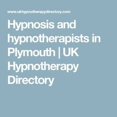 Hypnosis and hypnotherapists in Plymouth | UK Hypnotherapy Directory