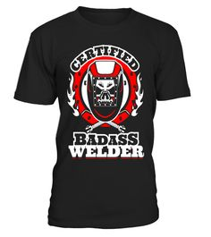 "# Welder T-Shirt - Certified Badass Welder .  Special Offer, not available in shops      Comes in a variety of styles and colours      Buy yours now before it is too late!      Secured payment via Visa / Mastercard / Amex / PayPal      How to place an order            Choose the model from the drop-down menu      Click on ""Buy it now""      Choose the size and the quantity      Add your delivery address and bank details      And that's it!      Tags: Funny Welding T-Shirt - Certified Badass…"