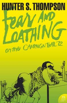 """Book - Cover - Hunter S Thompson - """"Fear and Loathing on the Campaign Trail '72"""""""