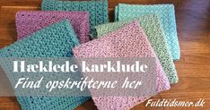 Hæklede karklude: Se her hvordan du selv kan hækle dine karklude i lækkert bomuldsgarn. Det er både billigere, sjovere, sundere og bedre for miljøet. Free Knitting, Free Crochet, Knit Crochet, Crochet Dishcloths, Crochet Kitchen, Drops Design, Learn To Crochet, Beautiful Crochet, Free Pattern