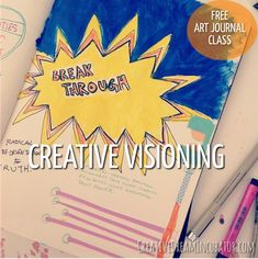Creative Journal Day 13: More Creative Visioning