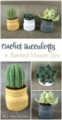 Free pattern for a trio of crochet succulents in painted mason jars.