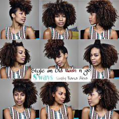 8 Ways to Style Your Old Wash & Go!