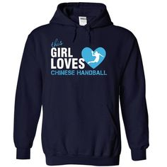 Awesome Handball Lovers Tee Shirts Gift for you or your family member and your friend:  I am a Chinese Handball girl Tee Shirts T-Shirts