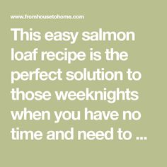 This easy salmon loaf recipe is the perfect solution to those weeknights when you have no time and need to put a meal on the table. Loaf Recipes, Stir Fry Recipes, Baking Recipes, Healthy Recipes, Salmon Loaf, Soda Crackers, Chicken Strip Recipes, 2000 Calorie Diet, Roasted Salmon