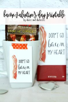 Add this bacon Valentine's Day printable {available in three sizes} to a bacon flavored treat and surprise your favorite bacon lover!