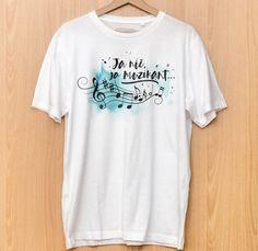 Ja nič, ja muzikant...  | pánske tričko