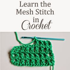 Learn to Crochet the Mesh Stitch
