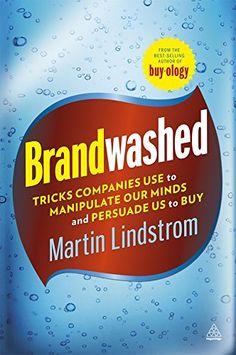 Brandwashed von Martin Lindstrom http://www.amazon.de/dp/0749465042/ref=cm_sw_r_pi_dp_uw2Cvb19C6VSD