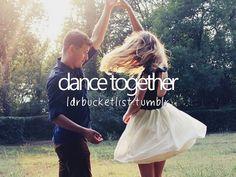 dance together #bucketlist