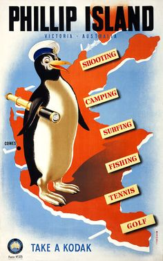 Phillip Island. Victoria, Australia. Shooting, camping, surfing, fishing, tennis, golf. Take a Kodak. This vintage travel poster for Victorian Railways Australia shows a penguin wearing a captain's hat and carrying a telescope. Illustrated by J. Miller Marshall, c. 1930s.