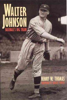 Walter Johnson: Baseball's Big Train (Paperback) by Simon Labels, Ltd