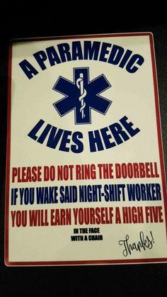 A Paramedic Lives Here Paramedic Memes, Paramedic Gifts, Firefighter Paramedic, Ems Humor, Medical Humor, Medical Care, Ems Week, Emergency Medical Services, Medical Field