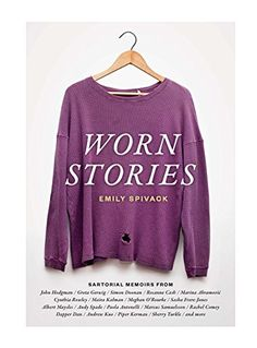 Worn Stories, 2014 The New York Times Best Sellers Fashion Books winner, Emily Spivack #NYTime #GoodReads #Books
