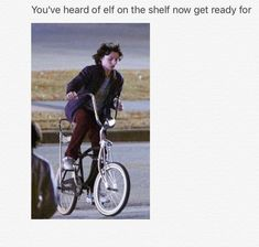 So funny because at first I was like Finn on a bike. But then I realized I am stupid. Mike on a bike lol