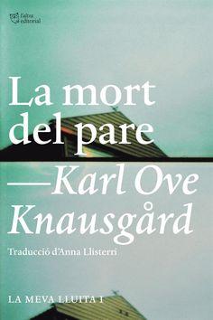 """La mort del pare"" de Karl Ove Knausgard (Anagrama & l'Altra editorial)"