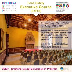 """""""Prevention of multi-exposure to ochratoxin A: the contribution of cereals, wine and raisins, cocoa, coffee and cured pork products"""" http://www.cremonafoodvalley.com/courses/food-safety-saf/course/prevention-of-multi-exposure-to-ochratoxin-a-the-contribution-of-cereals-wine-and-raisins-cocoa.html — #Cremona #CEEP #Expo2015"""