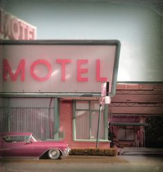 pink retro motel sign with vintage car - Weetzie style California