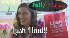Fall/Holiday Lush Haul!!