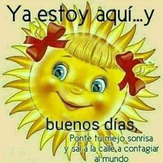 Fashion and Lifestyle Good Morning In Spanish, Good Morning Funny, Good Morning Messages, Morning Images, Good Morning Quotes, Cute Picture Quotes, Cute Quotes, Hello In Spanish, Spanish Greetings