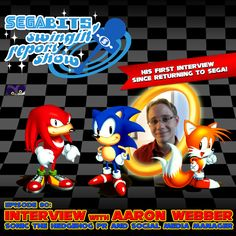 SEGAbits Swingin' Report Show: Interview with Aaron Webber, Sonic the Hedgehog PR & Social Media Manager - https://www.youtube.com/watch?v=t2K3scGwELw He's back! After leaving SEGA of America in 2014, Aaron Webber has returned as the PR & Social Media Manager for the Sonic the Hedgehog brand. Since returning, Aaron has been making waves on the Sonic the Hedgehog Twitter, Facebook and Instagram a... http://www.sonicretro.org/2015/07/segabits-swingin-report-show-intervi