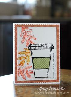 Tsuruta Designs: Fall Coffee Lovers Blog Hop Day One: Autumn Wishes