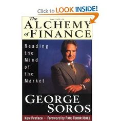 Amazon.com: The Alchemy of Finance: Reading the Mind of the Market (9780471042068): George Soros: Books