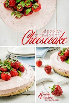4 Tasty Seasons: Jahodový nepečený cheesecake / Strawberry no bake cheesecake