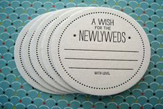 """Place these letterpress """"Wishes for the NewlyWeds """"coasters by LuckyBeePress at each table or the bar. #advicecards #reception"""