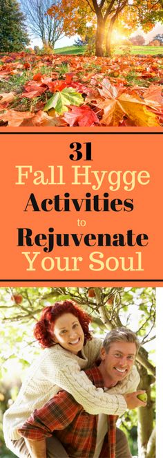 Fall Hygge Lifestyle Ideas - 31 Fall Hygge Activities to Rejuvenate Your Soul