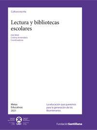Lectura y bibliotecas escolares // Inés Miret y Cristina Armendano