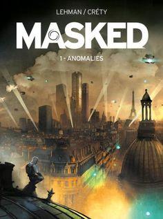 Masked: Volume 1: Anomalies