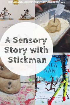 A Sensory Story With-Stickman – Our Amanahs Our Futures Sensory Bins, Sensory Activities, Sensory Play, Learning Activities, Stickman Julia Donaldson, Mind Reading Tricks, Reading Tips, Sand Dough, Stick Man