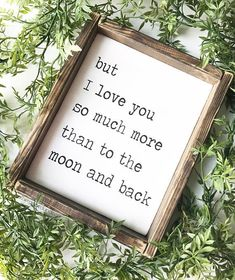 """But I love you so much more than to the moon and back"" Farmhouse Style Sign #Farmhouse #FixerUpper #Cottage #Rustic #Country #Ad #HomeDecor #WallArt #Love #WeddingSign #Marriage #Wedding #WeddingPlanning #TotheMoonandBack #Family"
