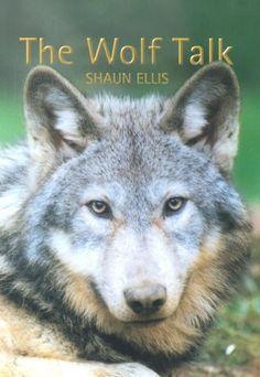 The Wolf Talk, http://www.amazon.co.uk/dp/189905703X/ref=cm_sw_r_pi_awdl_UGVVwbY5AK4ZM