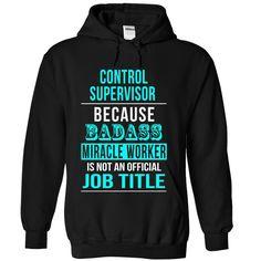 (New Tshirt Deals) Control Supervisor [Tshirt design] Hoodies, Funny Tee Shirts