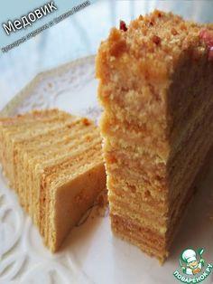 """Очень вкусный торт """"Медовик"""" - кулинарный рецепт"""
