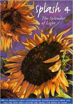 Splash 4: Best of Watercolor: The Splendor of Light (v. 4): Rachel Rubin Wolf: 9780891346777: Amazon.com: Books