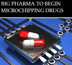 "BE CAREFUL OF MEDICINES   The age of pharmaceutical micro-chipping is now upon us. Novartis AG, one of the largest drug companies in the world, has announced a plan to begin embedding microchips in medications to create ""smart pill"" technology.  Read more:  http://worldtruth.tv/big-pharma-to-begin-microchipping-drugs/"