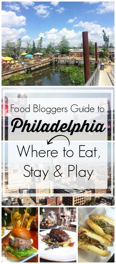 Food Bloggers Guide to Philadelphia - Where to Eat, Stay & Play in The City of Brotherly Love