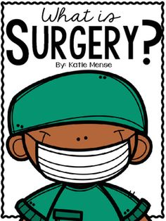 Great book to explain what surgery is to young children!
