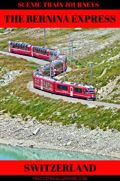 The Bernina Express in Switzerland is considered one of the most scenic train journeys in the world   Catching the Bernina Express   #BerninaExpress #Switzerland #TrainJourneys #Train #ScenicTrainJourney