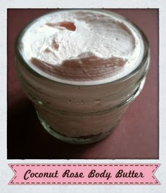Fresh-Picked Beauty: Coconut Rose Body Butter