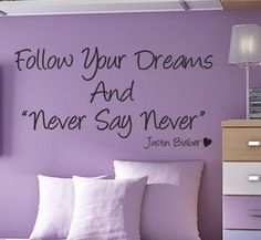 Never Say Never- Justin Bieber!!!! I need this in my Bedroom!!!