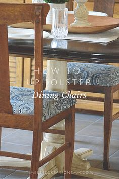 How To Upholster Dining Room Chairs   Timeless Creations, LLC